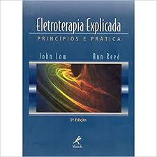 Eletroterapia Explicada - Princípios e Prática