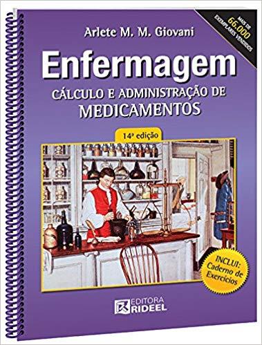 Enfermagem - Cálculo e Administração de Medicamento