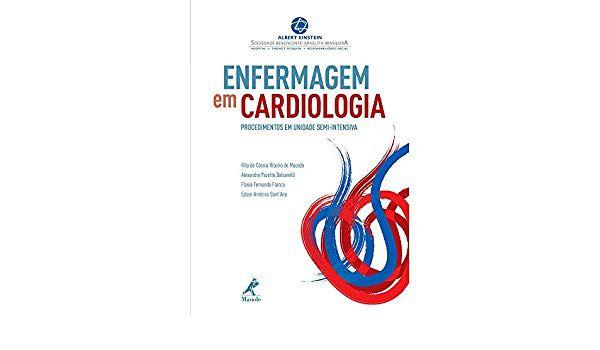Enfermagem em Cardiologia Procedimentos em Unidade Semi Intensiva