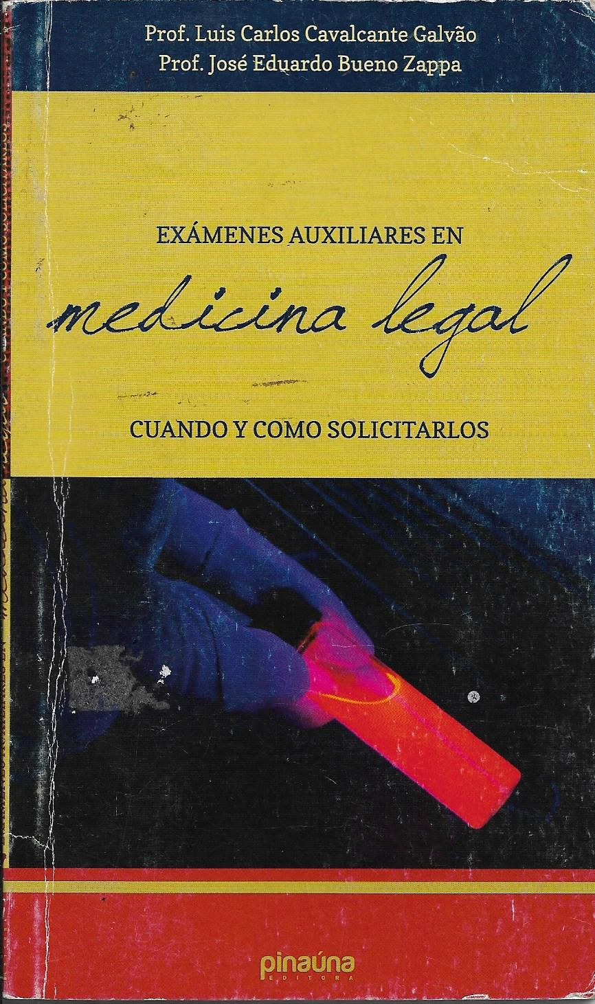 Exámenes Auxiliares en Medicina Legal