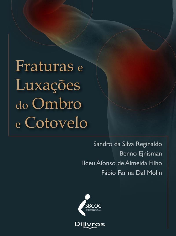 FRATURAS E LUXACOES DO OMBRO E COTOVELO