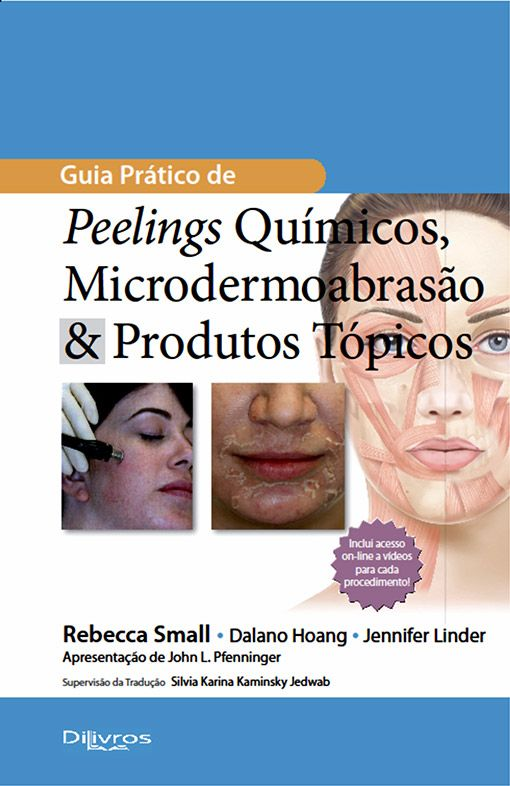 GUIA PRATICO DE PEELINGS QUIMICOS MICRODERMOABRASAO E PRODUTOS TOPICOS