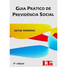 GUIA PRÁTICO DE PREVIDÊNCIA SOCIAL