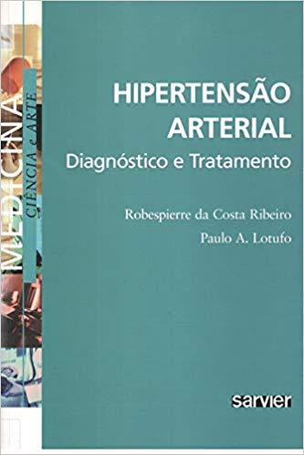 Hipertensão arterial- Diagnósticos e tratamentos