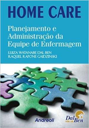 Home Care - Planejamento e Administração da Equipe de Enfermagem