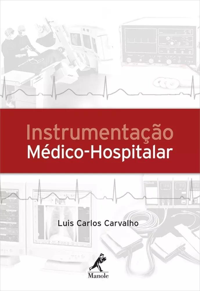 Instrumentação Médico–hospitalar