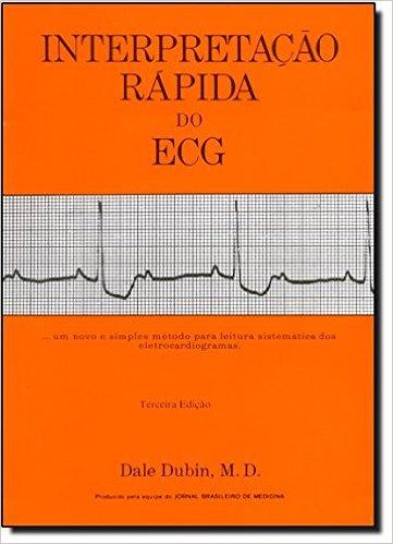 INTERPRETAÇÃO RÁPIDA DO ECG