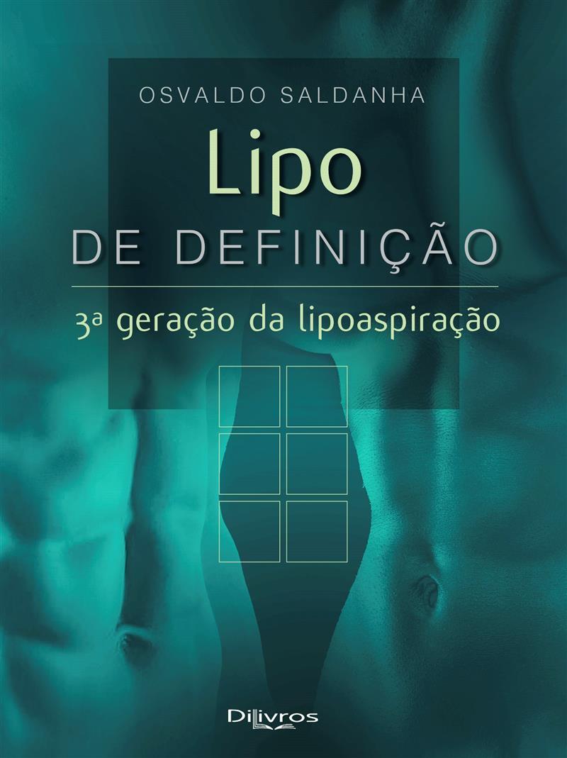 LIPO DE DEFINICAO 3ª GERACAO DA LIPOASPIRACAO