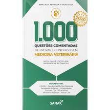 Livro - 1.000 Questões Comentadas para Provas e Concursos em Medicina Veterinária