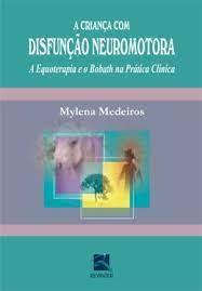 Livro - A Criança com Disfunção Neuromotora -