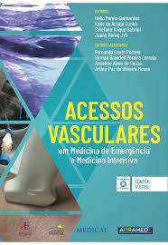 Livro Acessos Vasculares em medicina de emergencia