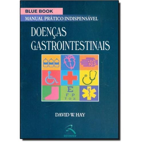 Livro - Blue Book - Doenças Gastrointestinais - Manual Prático Indispensável