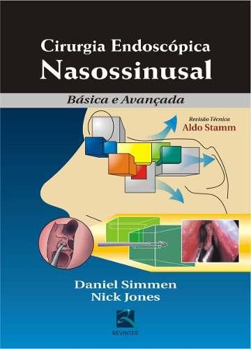 Livro - Cirurgia Endoscópica Nasossinusal - Básica e Avançada