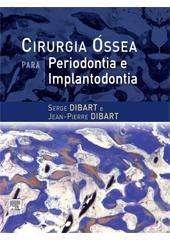 Livro - Cirurgia Óssea para Periodontia e Implantodontia