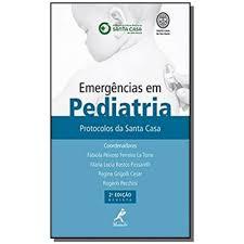 Livro - Emergências em Pediatria - Protocolos da Santa Casa