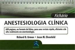 Livro - Fichário Anestesiologia Clínica