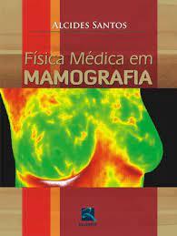 Livro - Física Médica em Mamografia