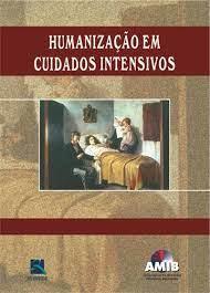 Livro - Humanização em Cuidados Intensivos - AMIB