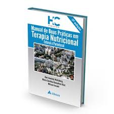 Livro - Manual de Boas Práticas em Terapia Nutricional. Enteral e Parenteral
