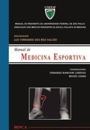 Livro - Manual de Medicina Esportiva - Manual do Residente da Universidade Federal de São Paulo UNIFESP
