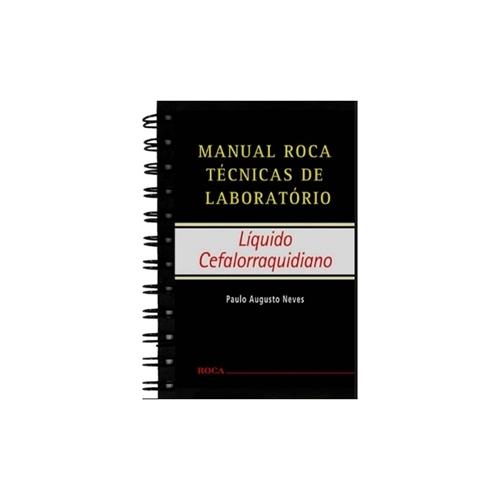 Livro - Manual Roca Técnicas de Laboratório - Líquido Cefalorraquidiano