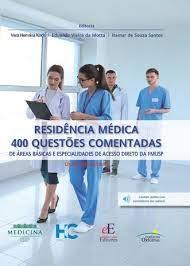 Livro Residência Médica 400 Questões Comentadas