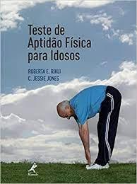 Livro - Teste de Aptidão Física Para Idosos