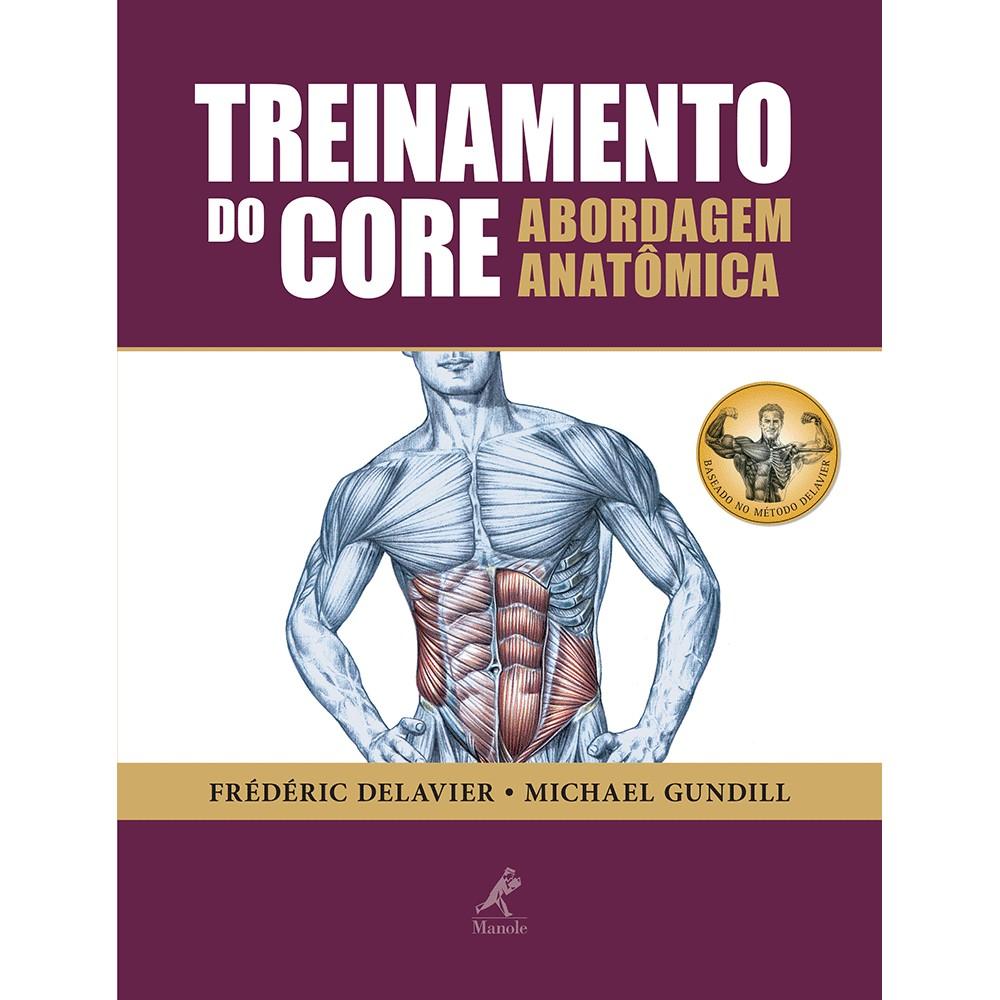 Livro - Treinamento do Core - Abordagem Anatômica - Delavier