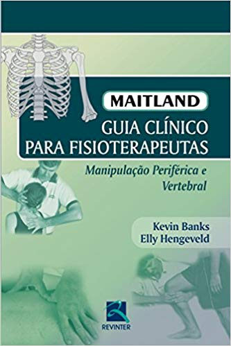 Maitland: Guia Clínico para Fisioterapeutas