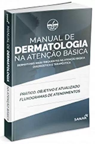 Livro Manual de Dermatologia na Atenção Básica