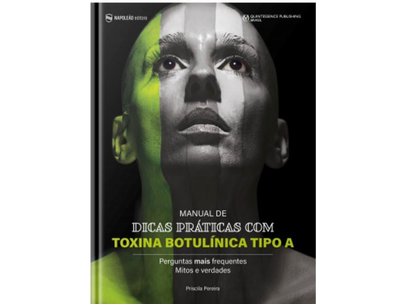 Manual De Dicas Práticas De Toxina Botulínica Tipo A – Perguntas Mais Frequentes, Mitos E Verdades