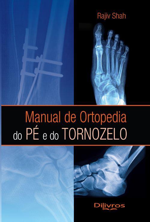 MANUAL DE ORTOPEDIA DO PÉ E DO TORNOZELO