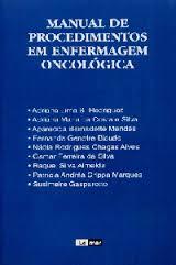 MANUAL DE PROCEDIMENTOS EM ENFERMAGEM ONCOLÓGICA