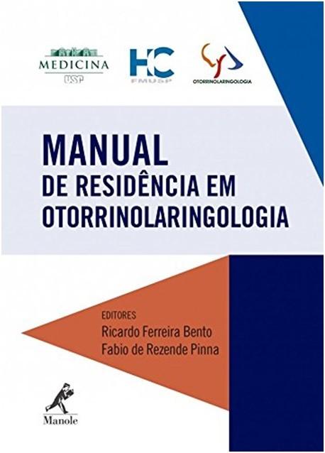 MANUAL DE RESIDÊNCIA EM OTORRINOLARINGOLOGIA