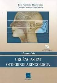 Manual De Urgências Em Otorrinolaringologia - Patrocínio