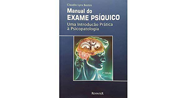 Manual do Exame Psíquico: uma Introdução Prática a Psicopatologia