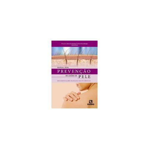 Manual Para Prevenção de Lesões de Pele - Recomendações Baseadas Em Evidências