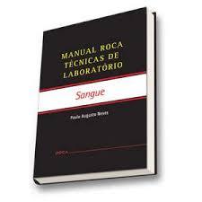 MANUAL ROCA TÉCNICAS DE LABORATÓRIO SANGUE