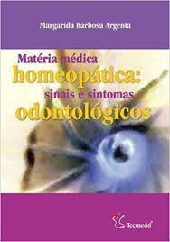 MATÉRIA MÉDICA HOMEPÁTICA  SINAIS E SINTOMAS ODONTOLÓGICOS