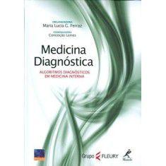 Medicina Diagnóstica - Algoritmos Diagnósticos em Medicina
