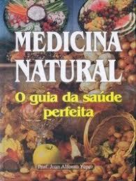 medicina natural o guia da saúde perfeita