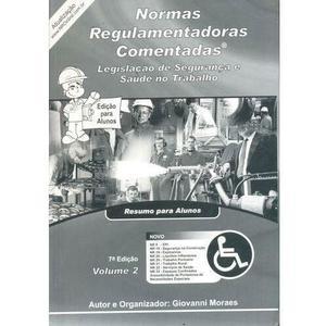 Normas Regulamentadoras Comentadas - Volume 2