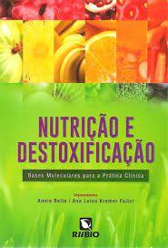 NUTRIÇÃO E DESTOXIFICAÇÃO
