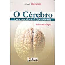 O Cérebro - Uma Introdução à Neurociência