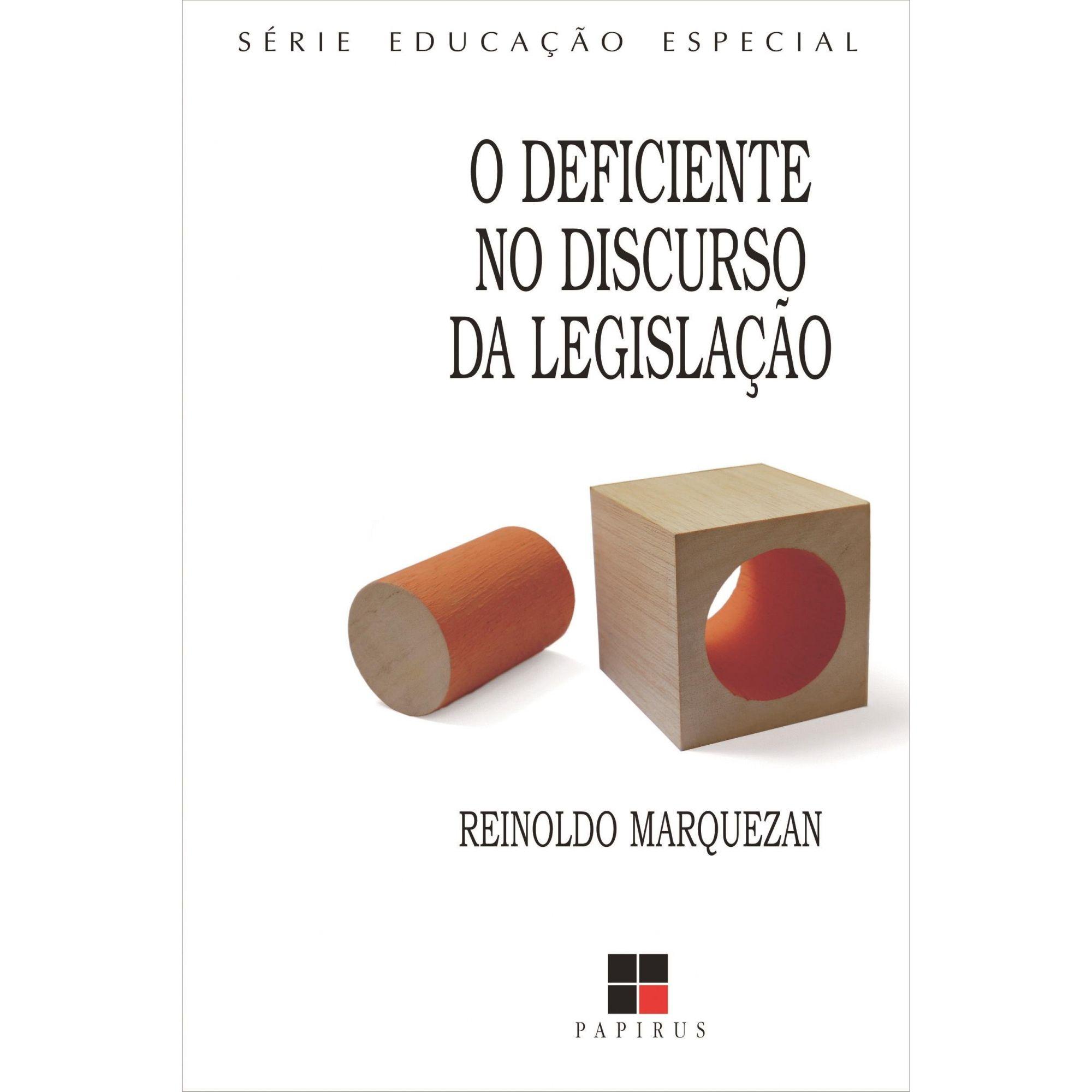 O Deficiente No Discurso da Legislaçao
