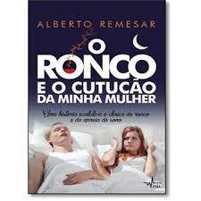 O RONCO E O CUTUCÃO DA MINHA MULHER