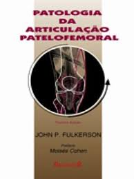 PATOLOGIA DA ARTICULAÇÃO PATELOFEMORAL