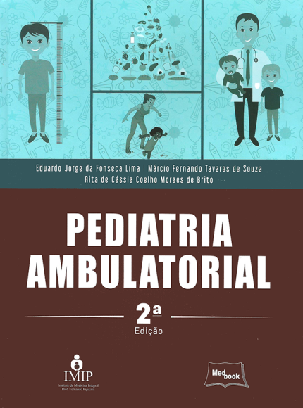 Pediatria Ambulatorial - 2ª Ed. 2017