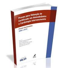 Provas para Obtenção de Certificado em Hemodinâmica e Cardiologia lntervencionista