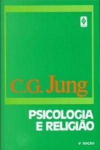 Psicologia e Religião (Obras Completas #XI/1)